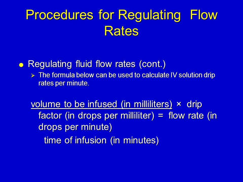 Procedures for Regulating Flow Rates