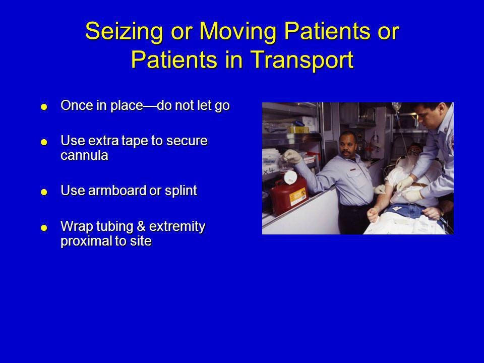 Seizing or Moving Patients or Patients in Transport