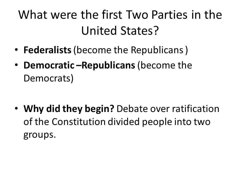 What were the first Two Parties in the United States