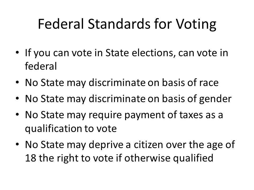 Federal Standards for Voting