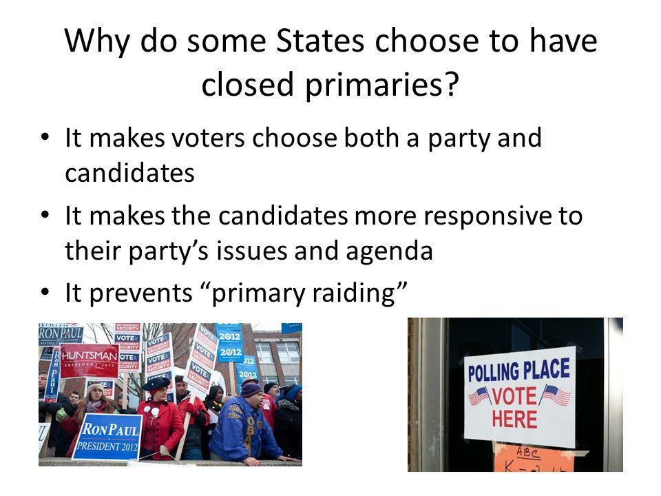 Why do some States choose to have closed primaries
