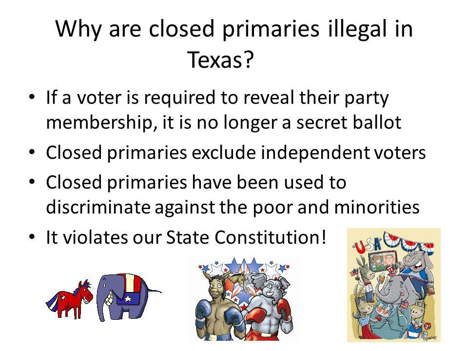 Why are closed primaries illegal in Texas