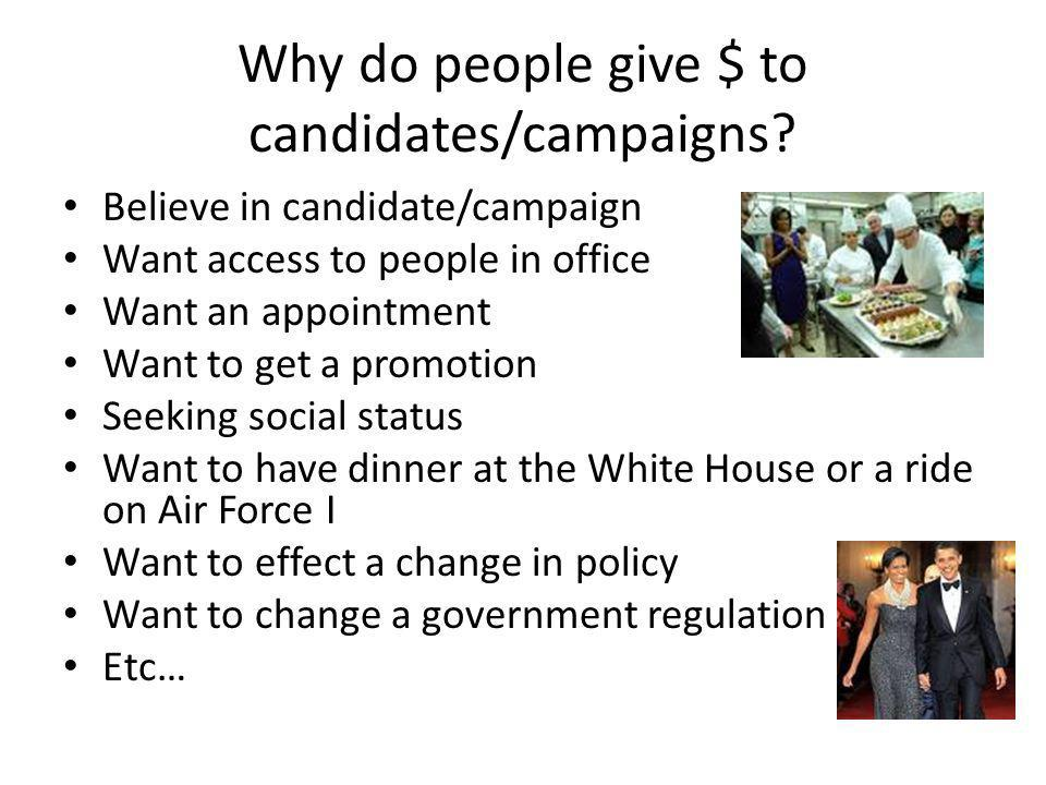 Why do people give $ to candidates/campaigns