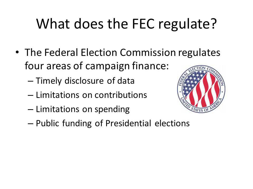 What does the FEC regulate