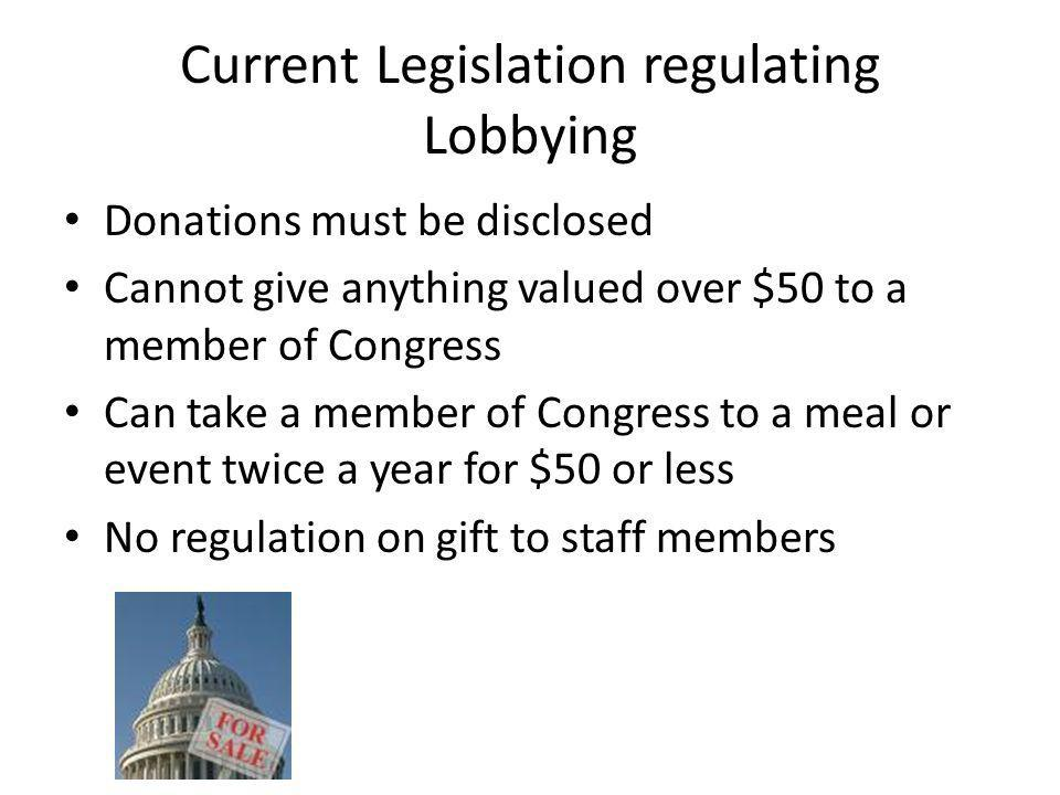Current Legislation regulating Lobbying