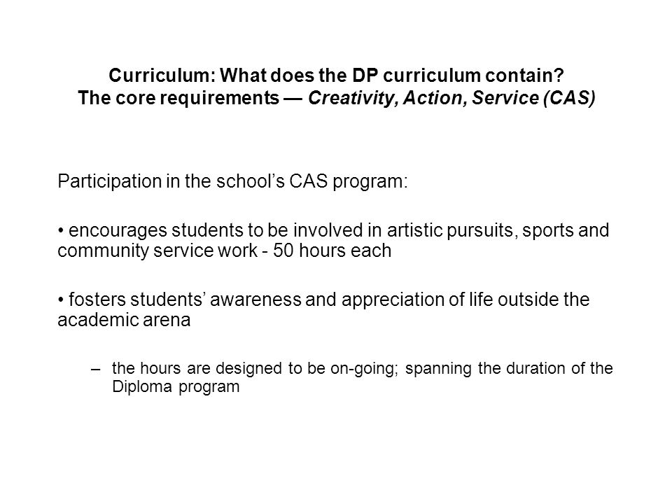 Participation in the school's CAS program: