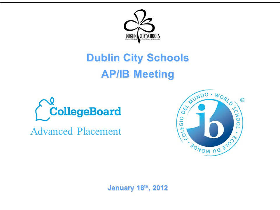 Dublin City Schools AP/IB Meeting