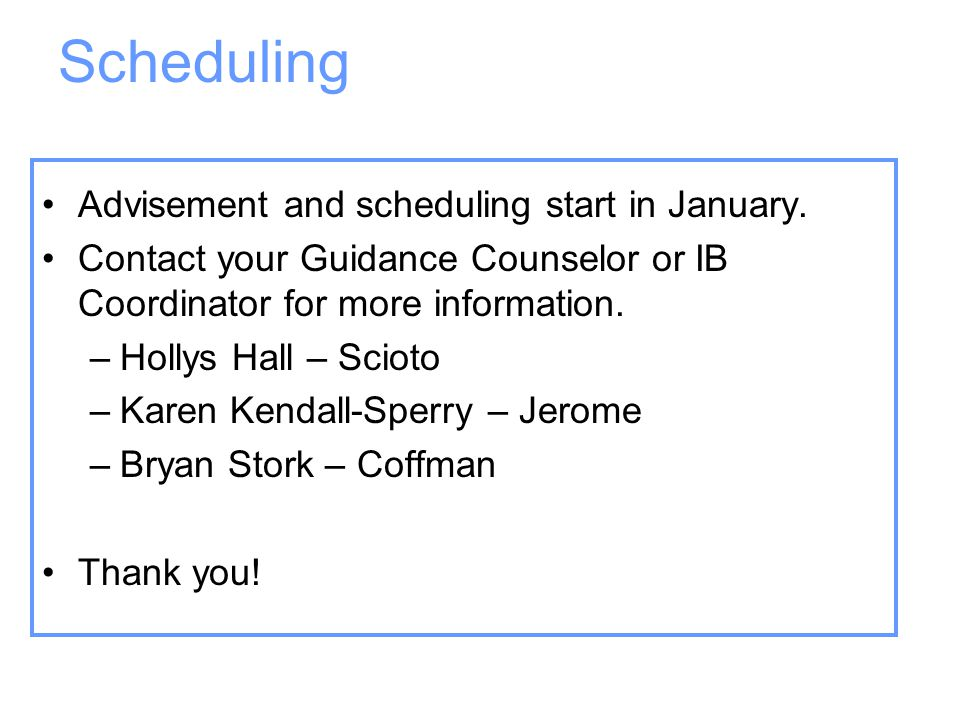 Scheduling Advisement and scheduling start in January.