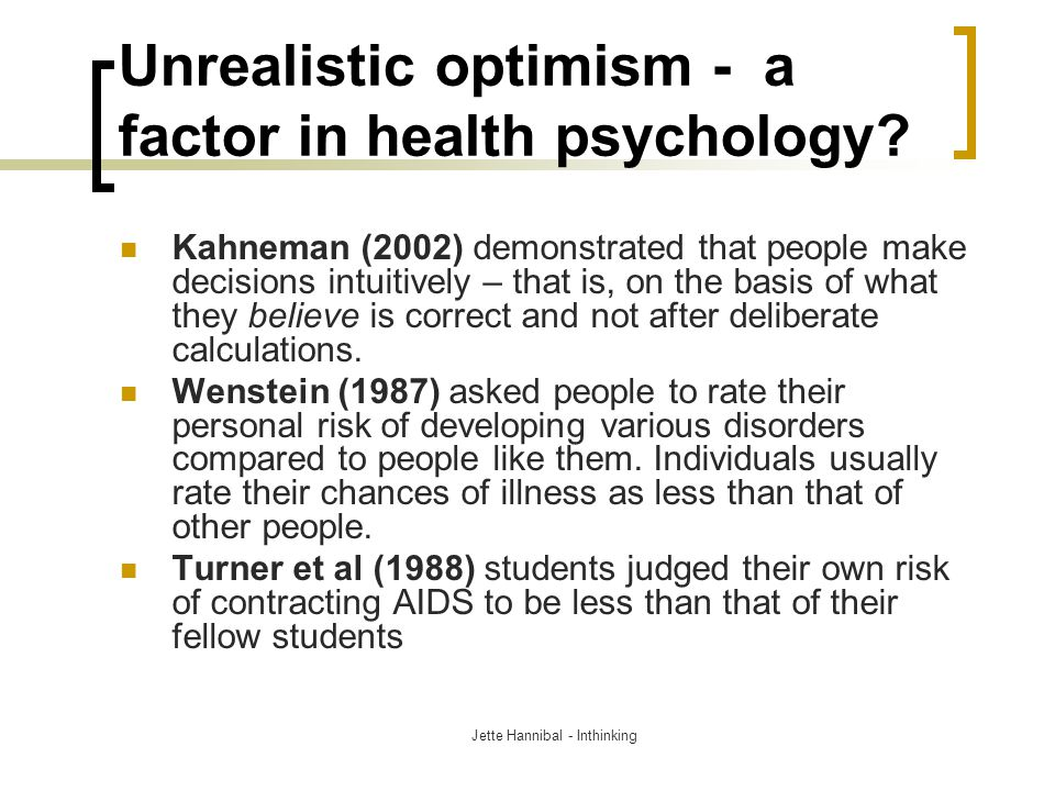 Unrealistic optimism - a factor in health psychology