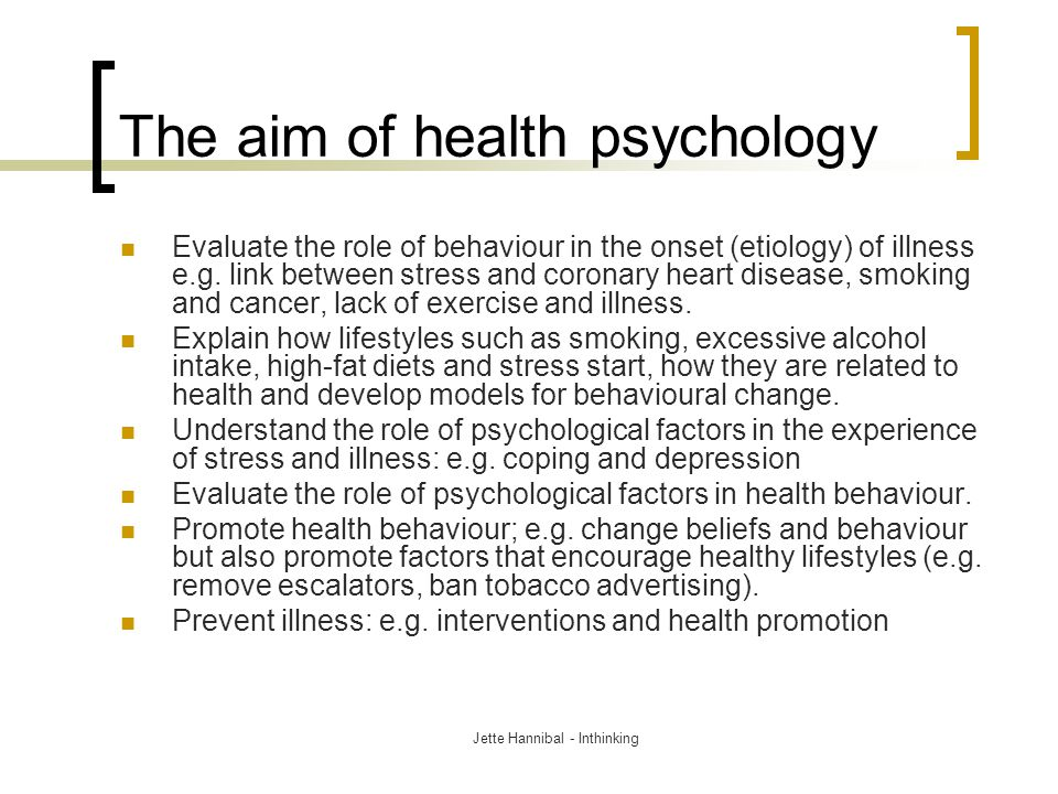 The aim of health psychology