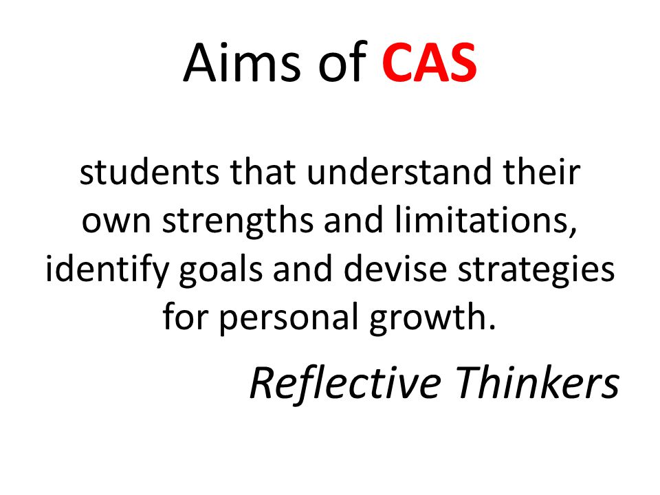 Aims of CAS Reflective Thinkers