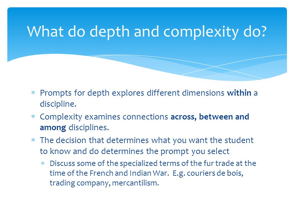 What do depth and complexity do