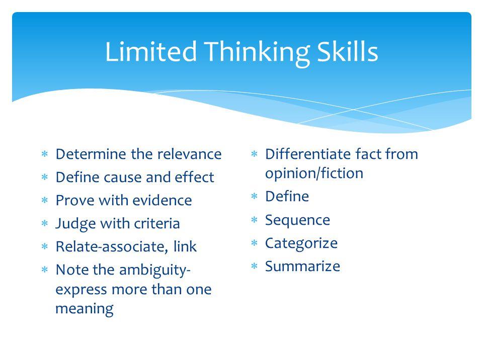 Limited Thinking Skills