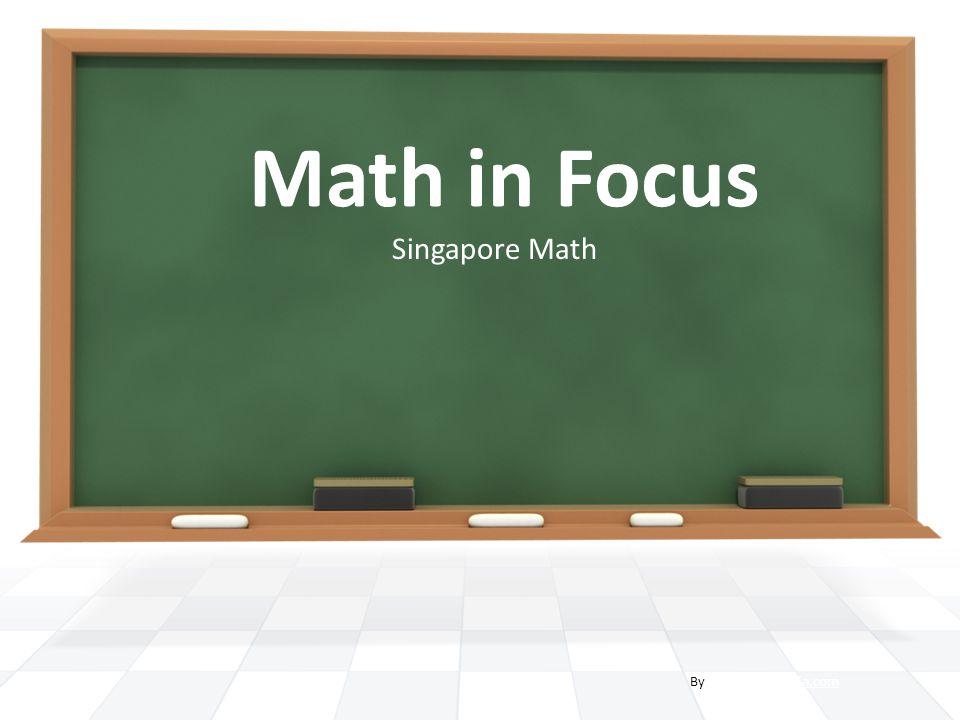 Math in Focus Singapore Math By PresenterMedia.com