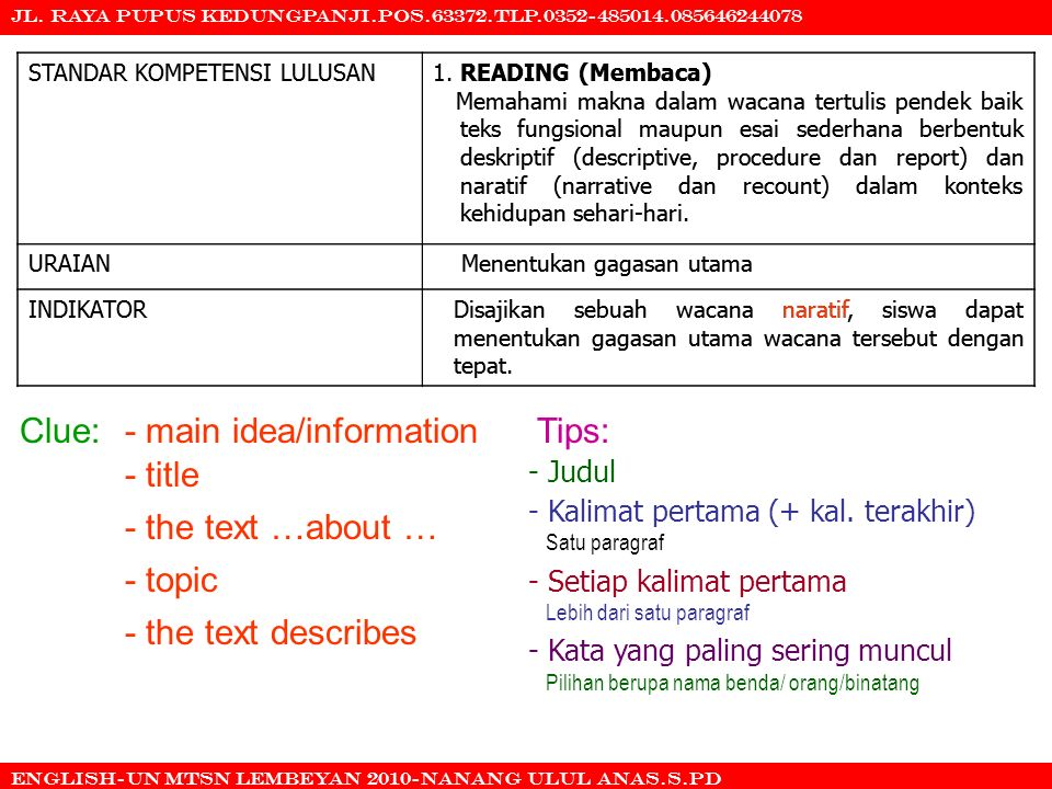 - main idea/information - title