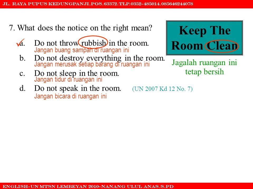 Jagalah ruangan ini tetap bersih