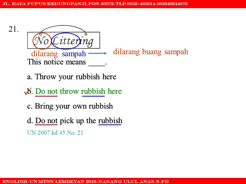  21. dilarang buang sampah dilarang sampah This notice means ____.