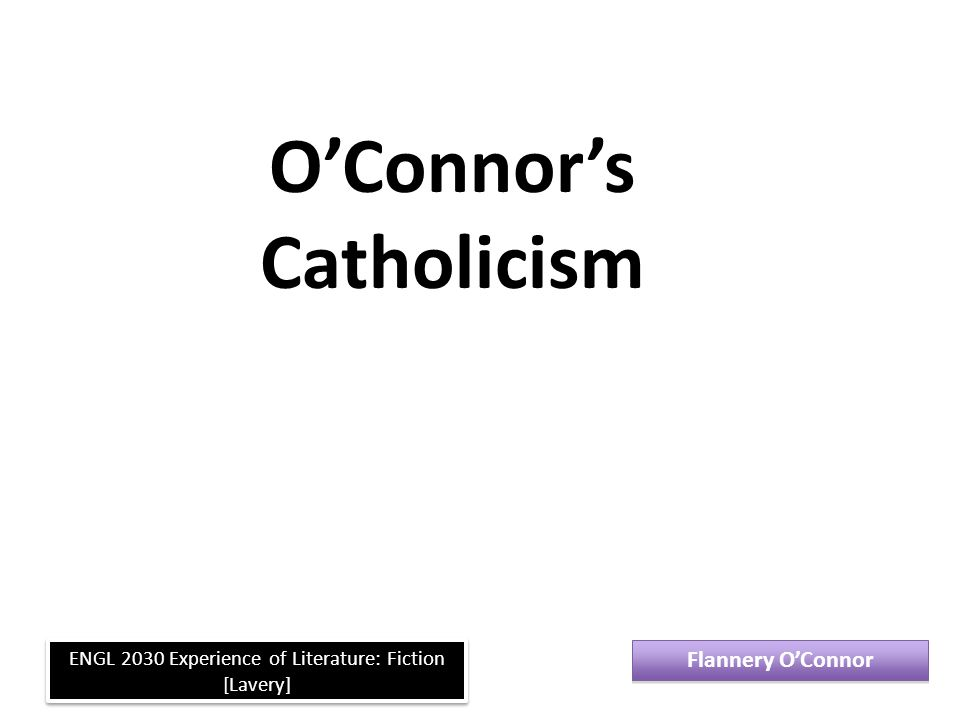 O'Connor's Catholicism