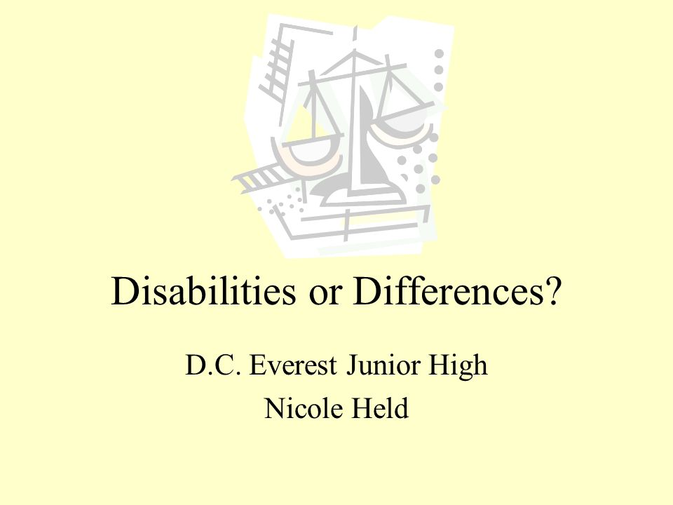 Disabilities or Differences