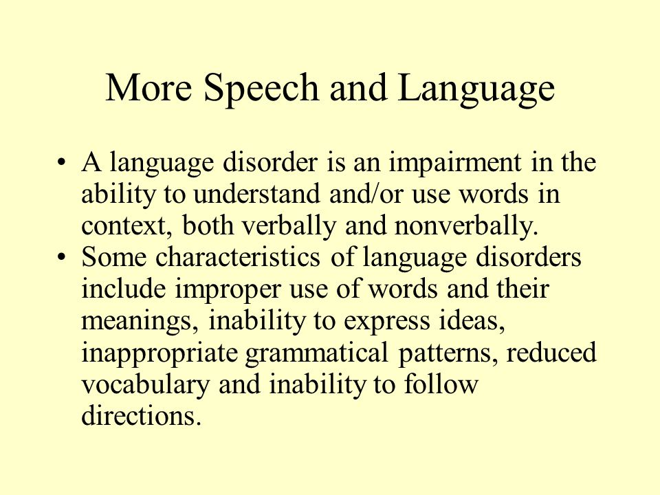 More Speech and Language