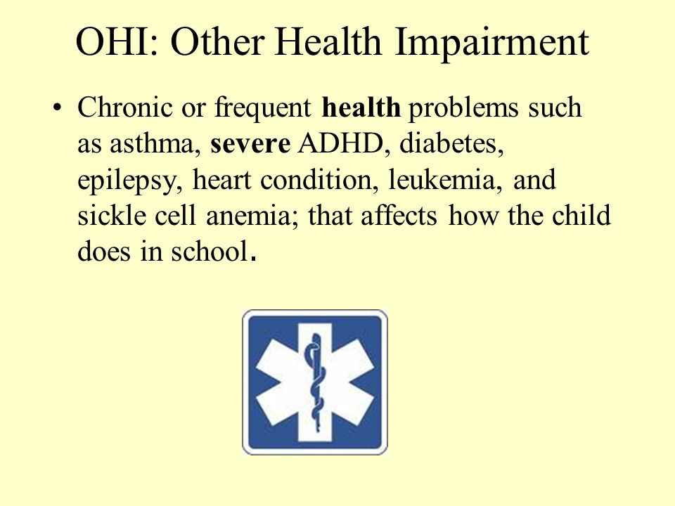 OHI: Other Health Impairment