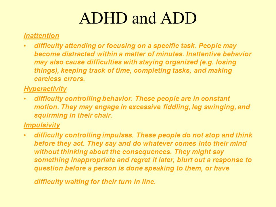 ADHD and ADD Inattention