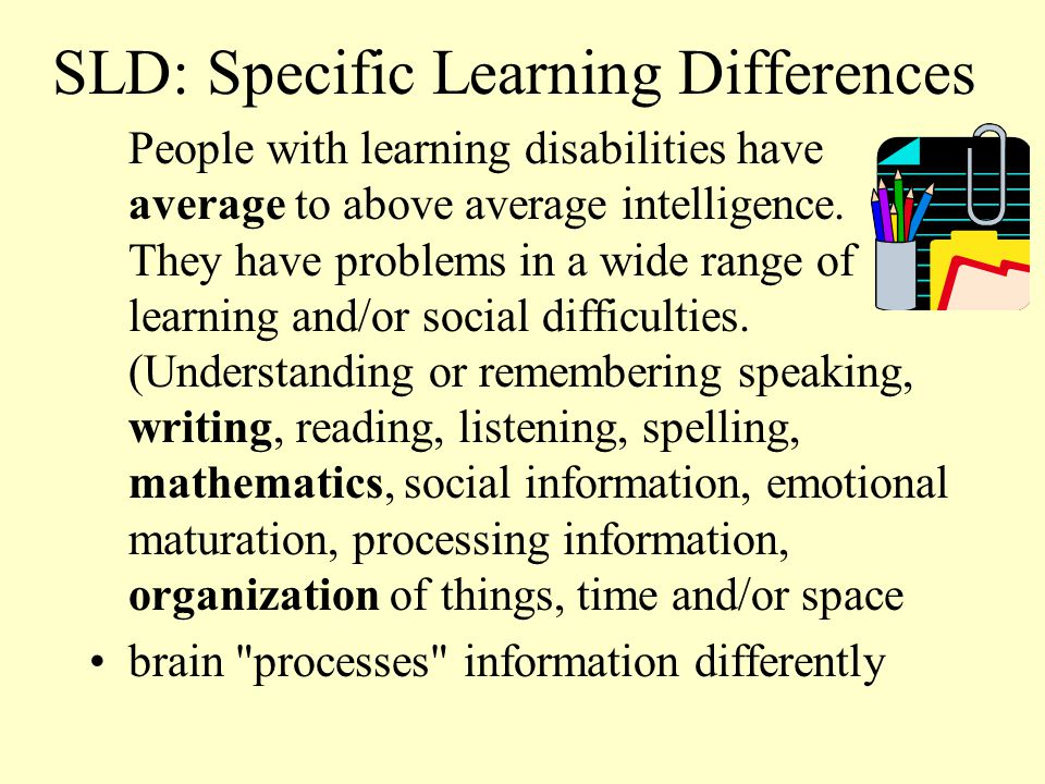 SLD: Specific Learning Differences
