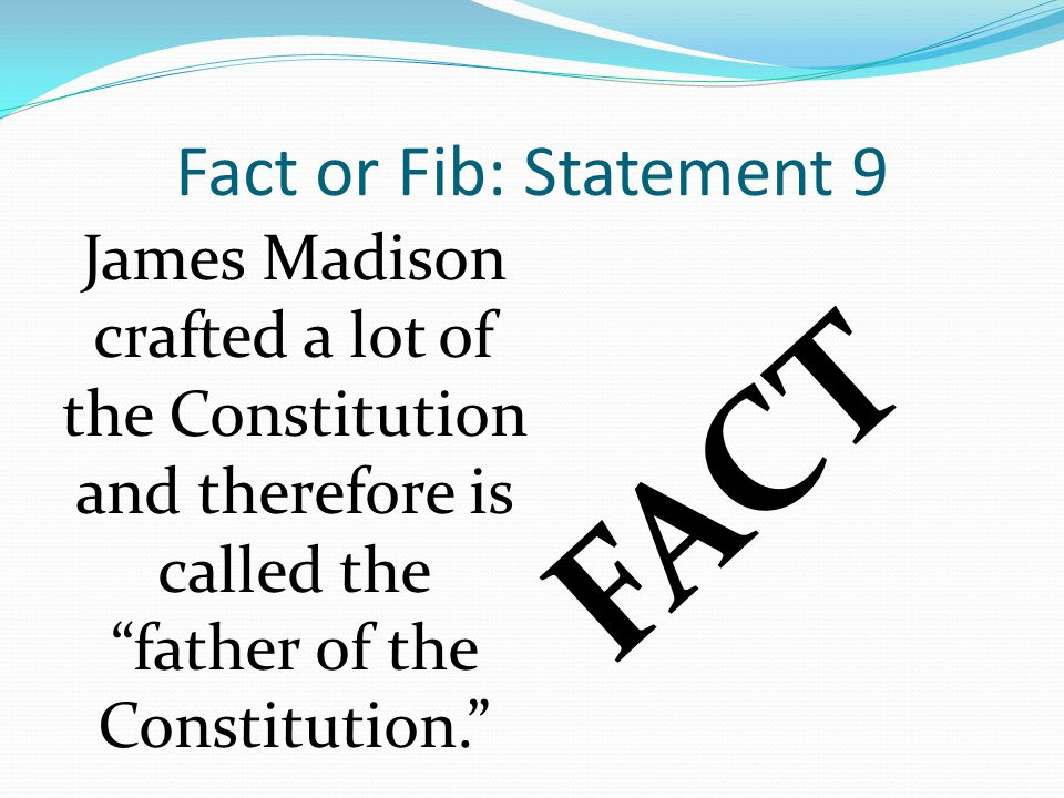 FACT Fact or Fib: Statement 9
