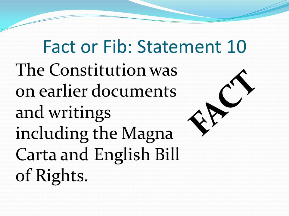 FACT Fact or Fib: Statement 10