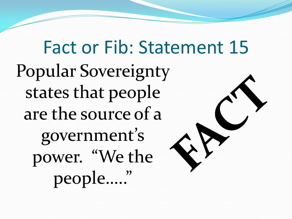 FACT Fact or Fib: Statement 15