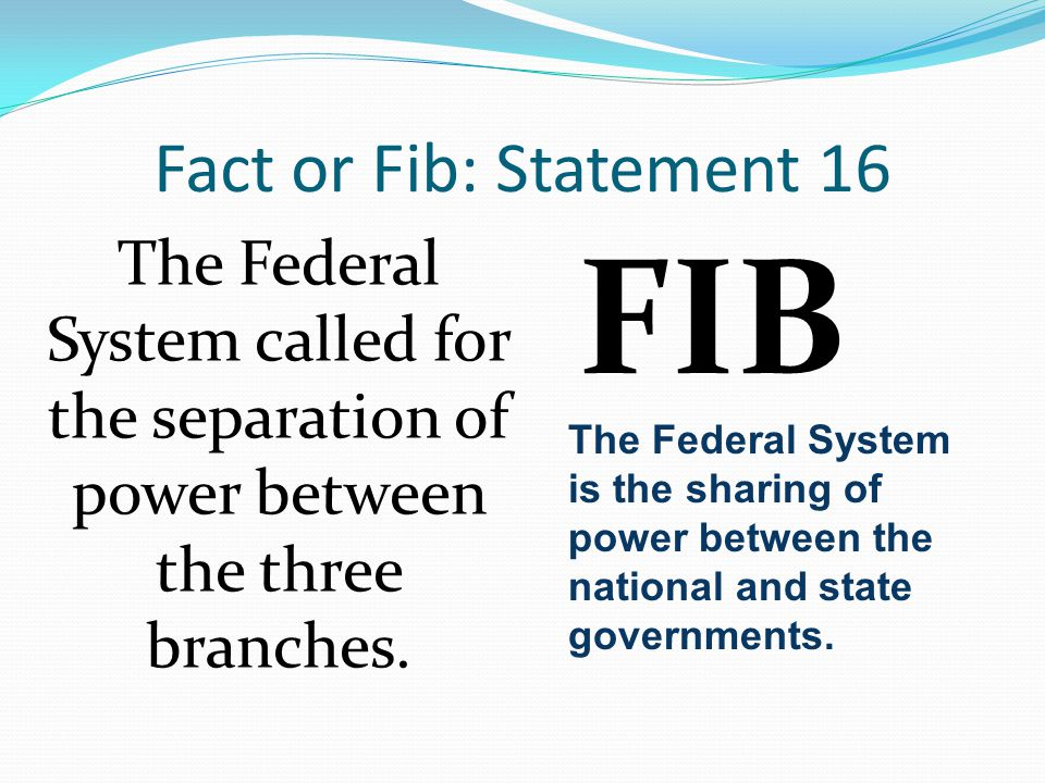 FIB Fact or Fib: Statement 16