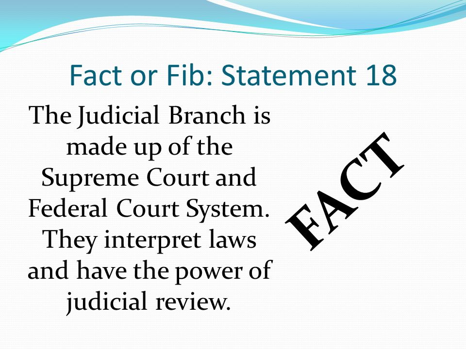 FACT Fact or Fib: Statement 18