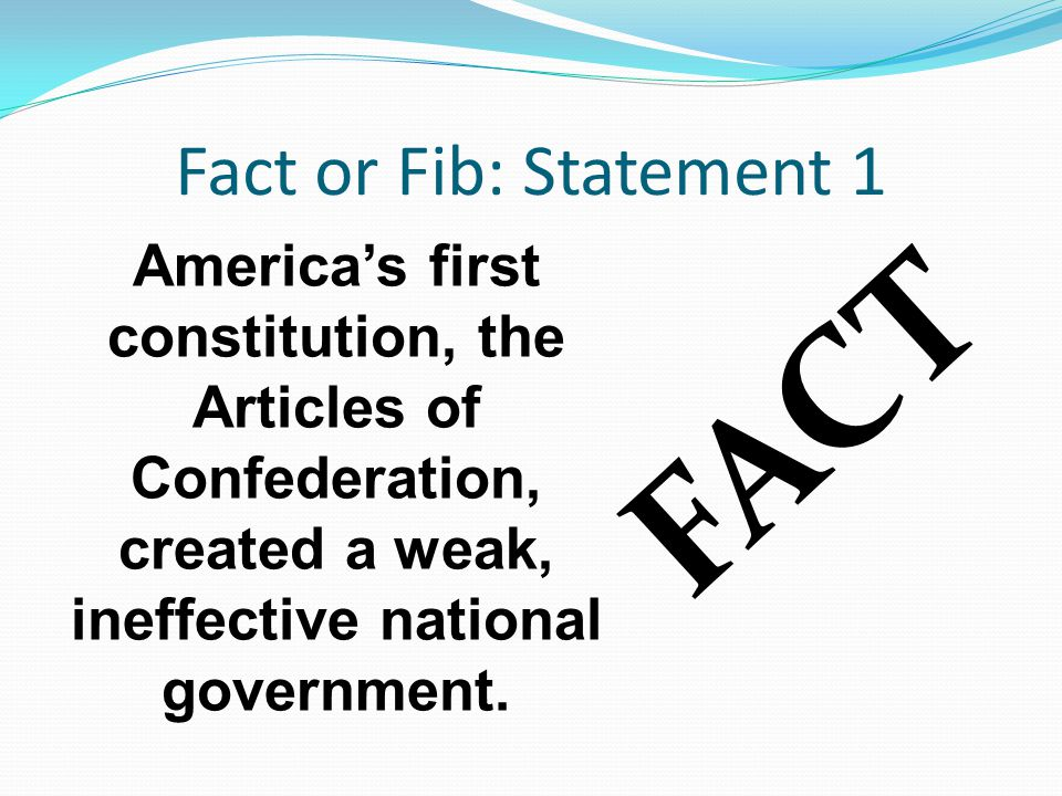 FACT Fact or Fib: Statement 1
