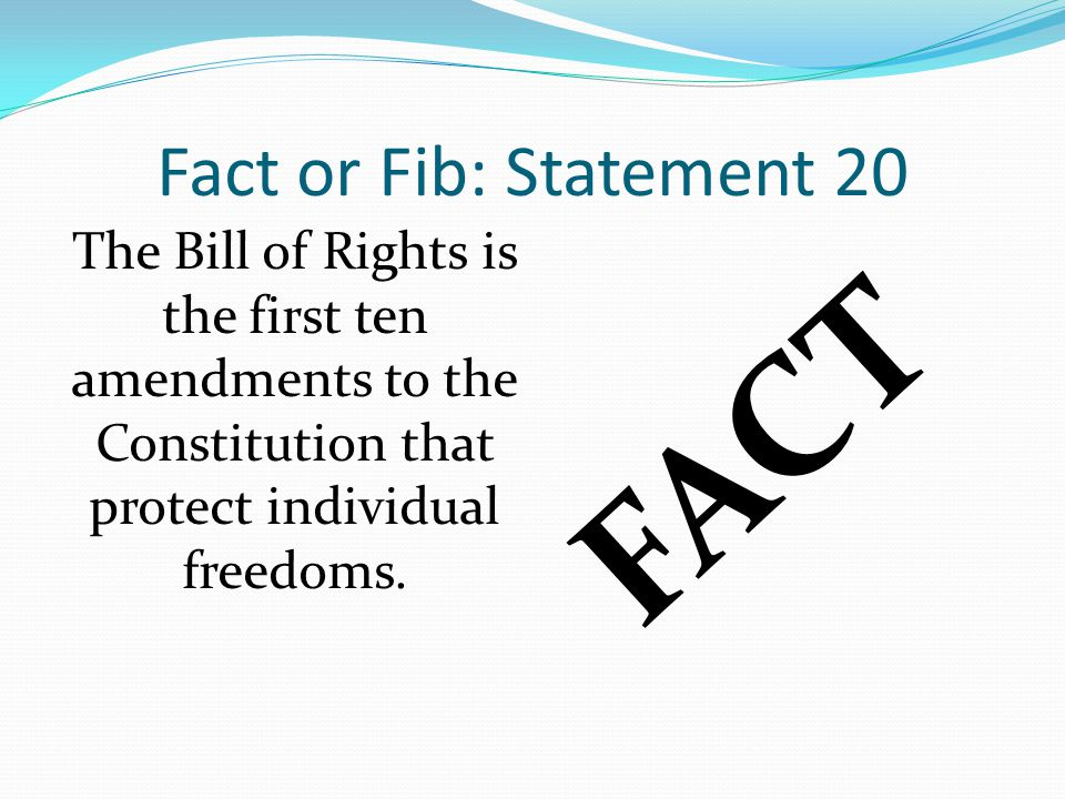 FACT Fact or Fib: Statement 20