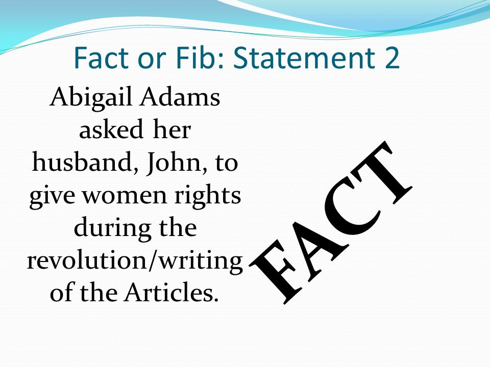 FACT Fact or Fib: Statement 2