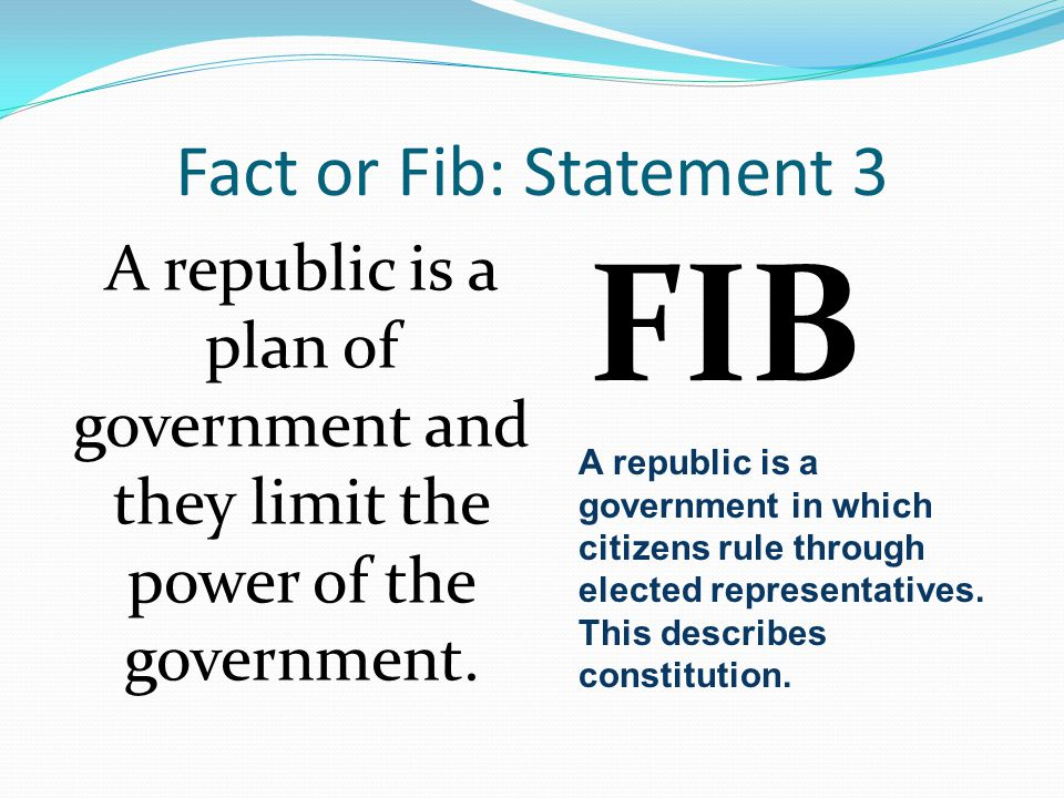 FIB Fact or Fib: Statement 3
