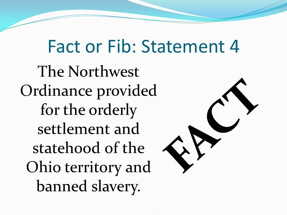 FACT Fact or Fib: Statement 4