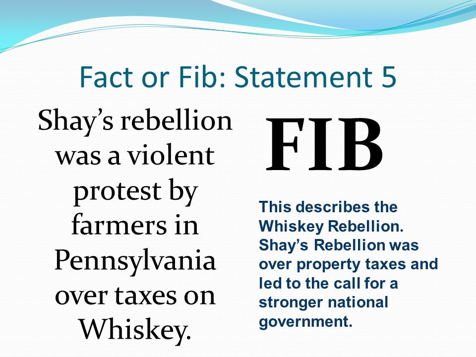 FIB Fact or Fib: Statement 5