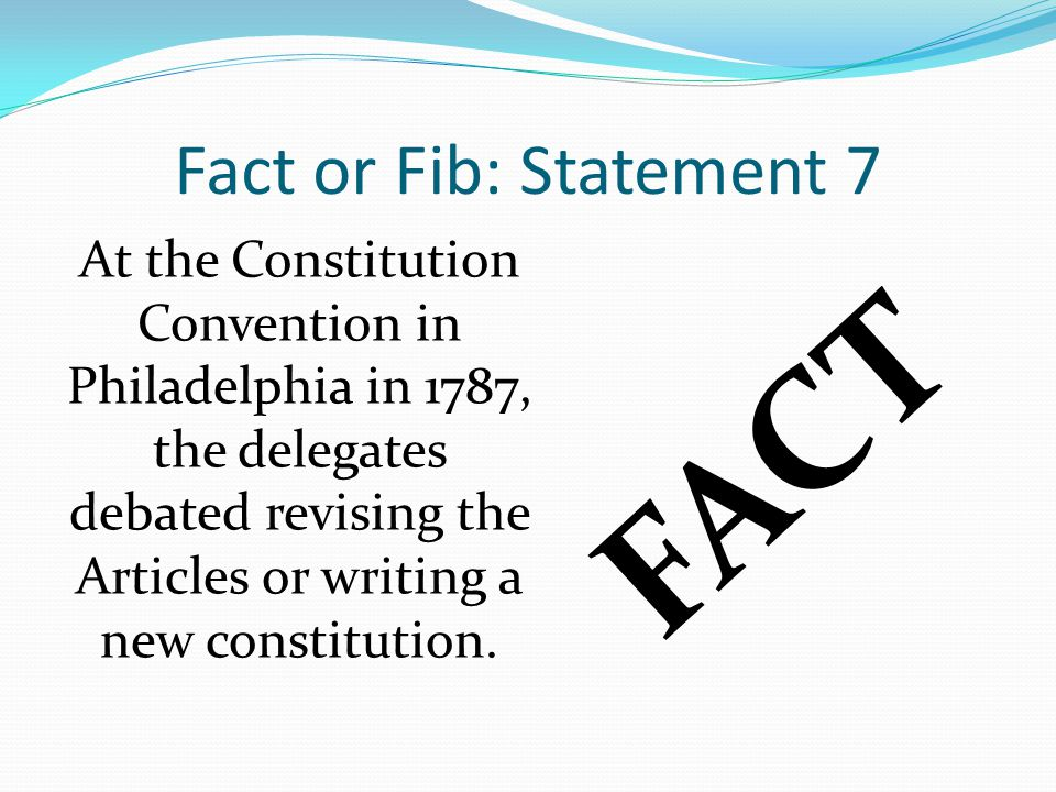 FACT Fact or Fib: Statement 7