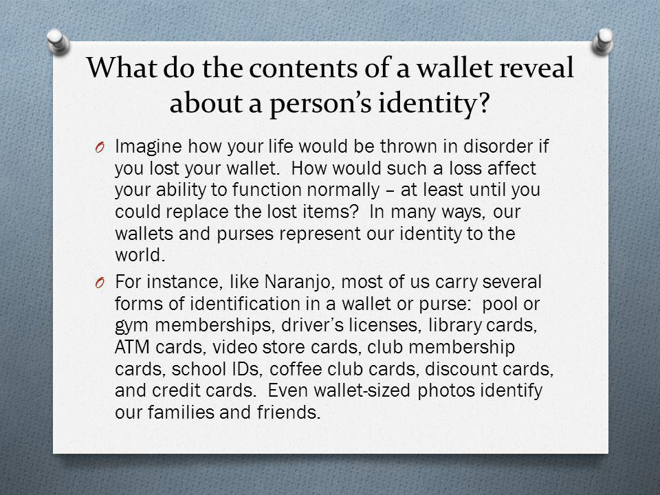 What do the contents of a wallet reveal about a person's identity