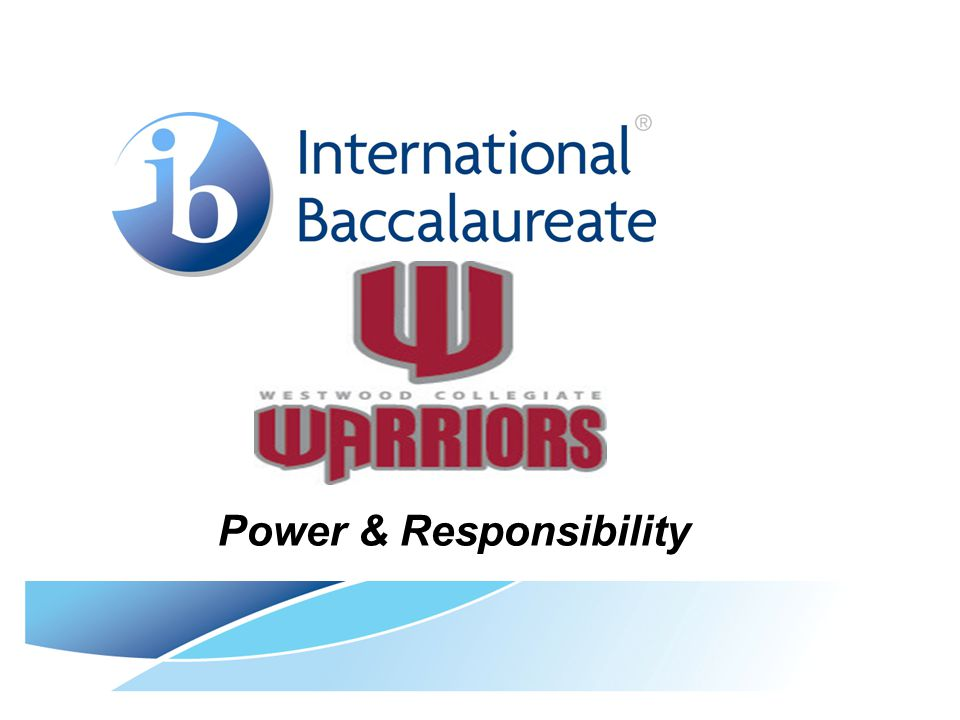 Power & Responsibility