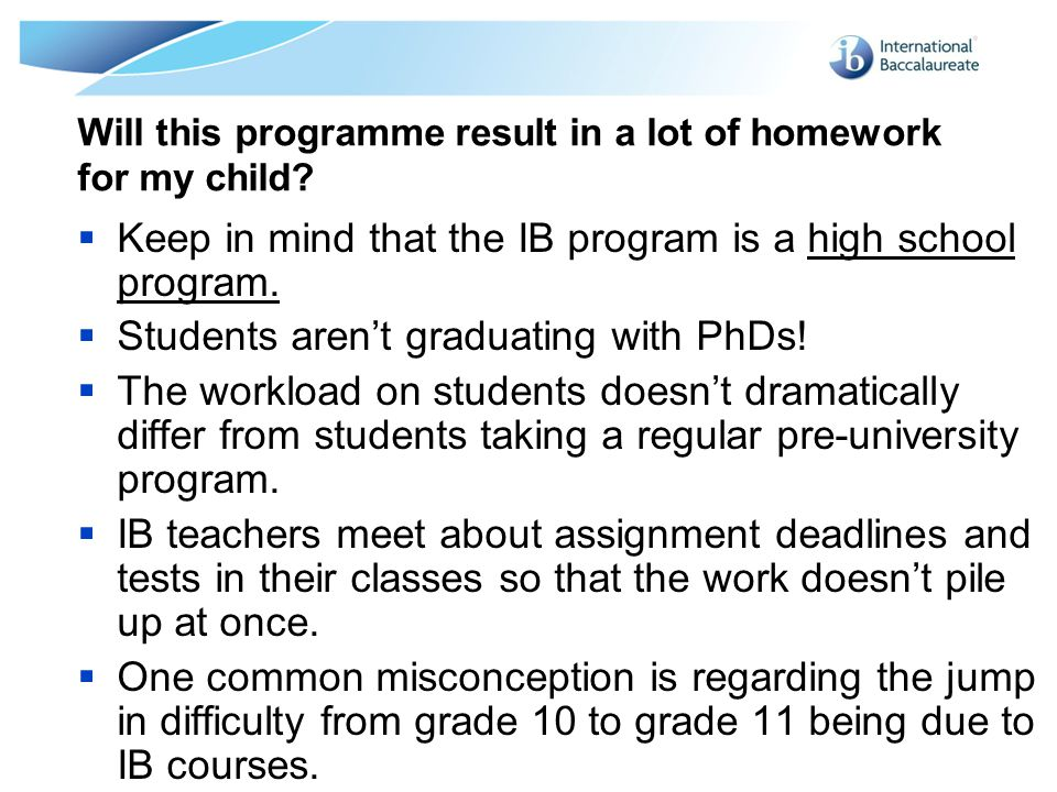 Will this programme result in a lot of homework for my child