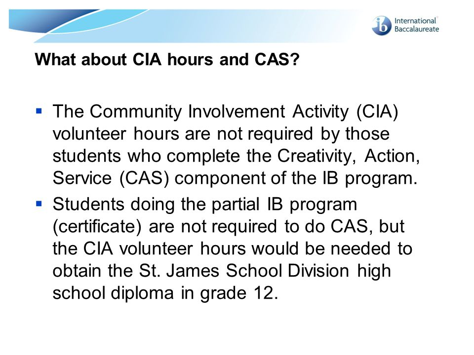 What about CIA hours and CAS