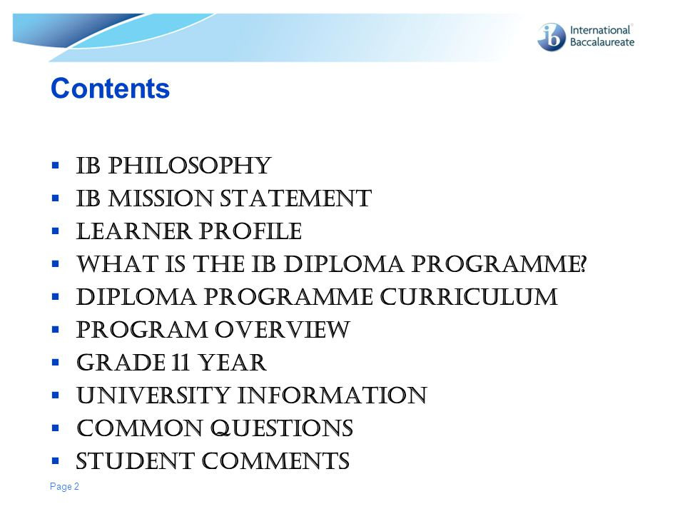 Contents IB Philosophy IB mission statement Learner profile
