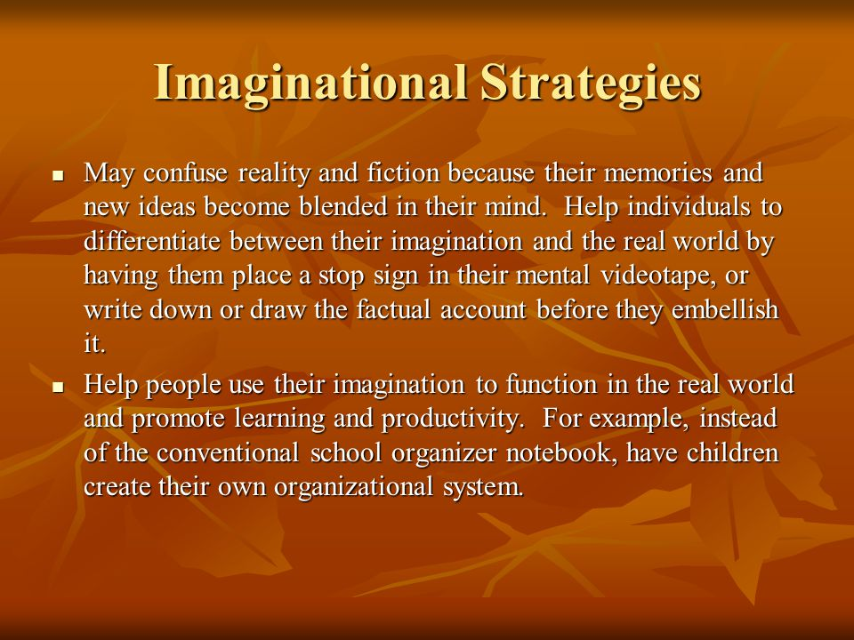 Imaginational Strategies