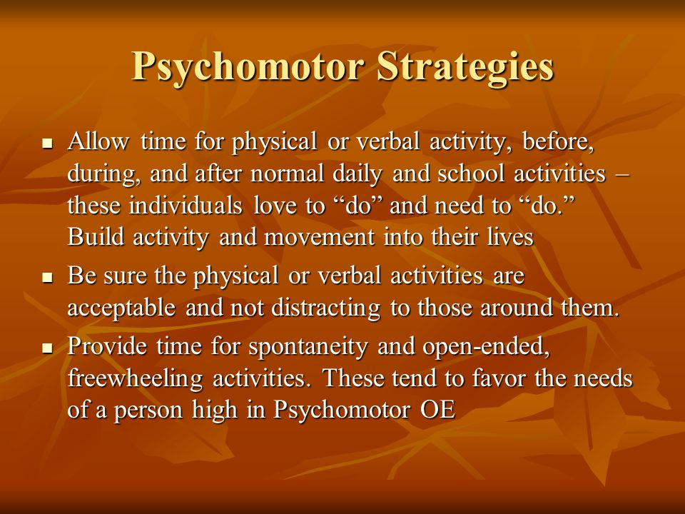 Psychomotor Strategies
