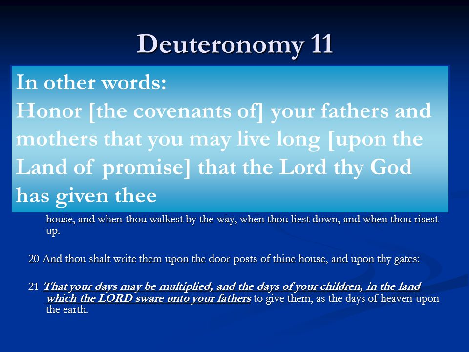 Deuteronomy 11 In other words: