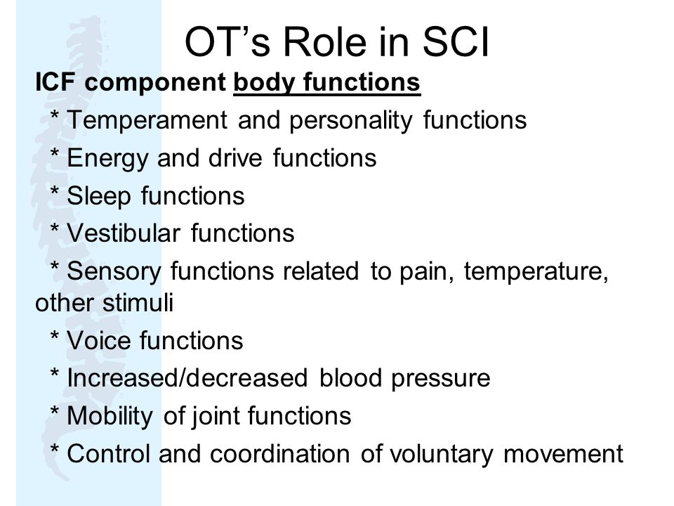 OT's Role in SCI ICF component body functions