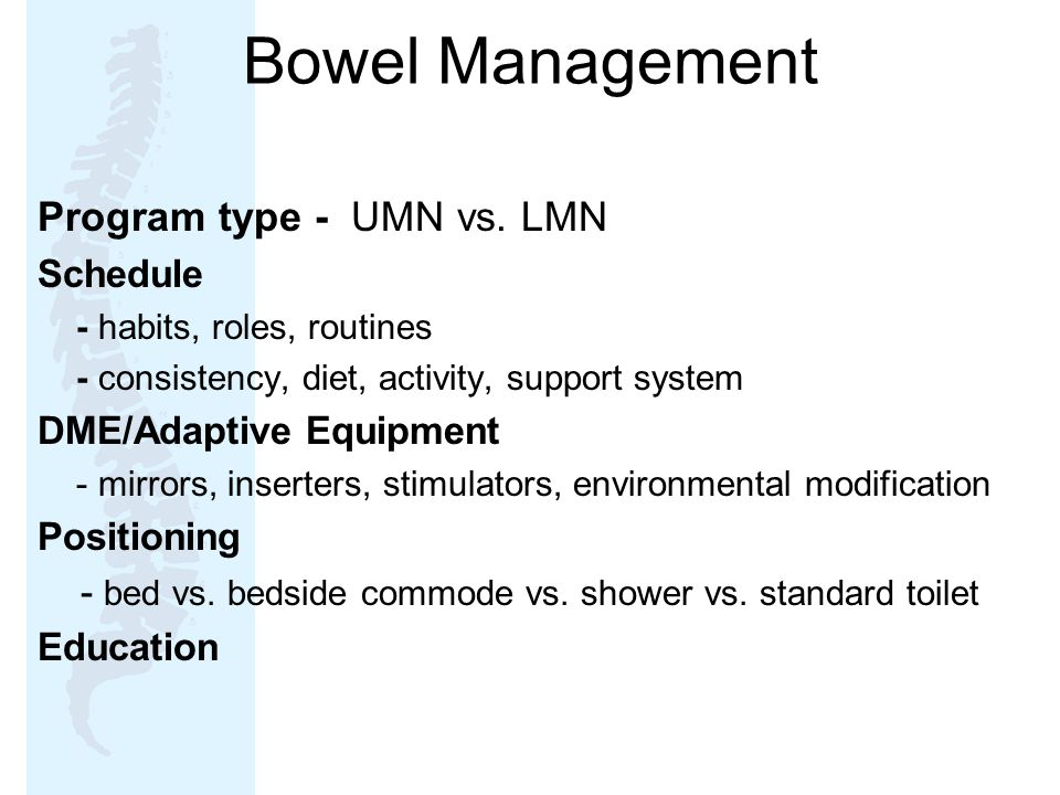 Bowel Management Program type - UMN vs. LMN Schedule