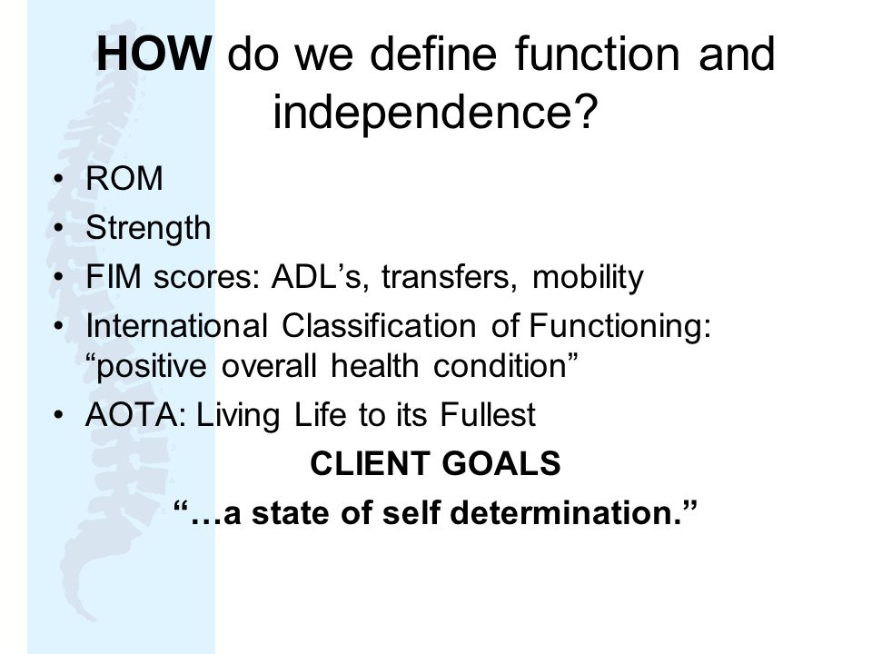 HOW do we define function and independence